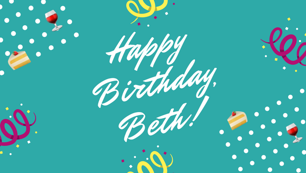 Happy Birthday Beth! Blog.png